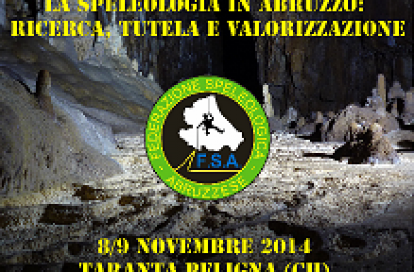 La Speleologia in Abruzzo: ricerca, tutela e valorizzazione