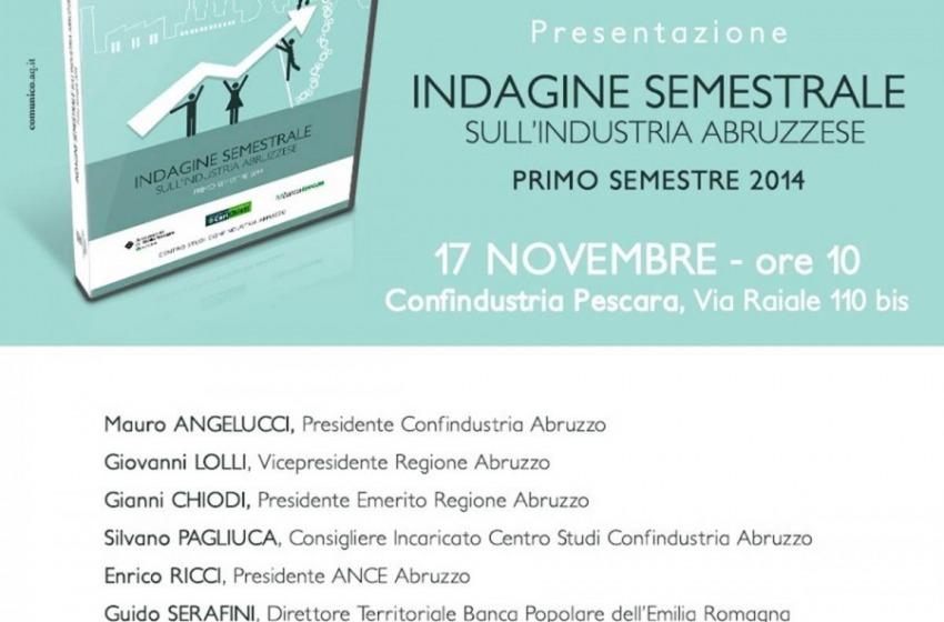 Indagine Semestrale di Confindustria, male l'Abruzzo