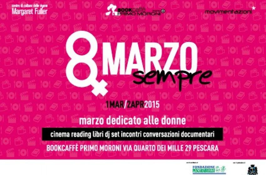 Pescara, al Primo Moroni un mese dedicato alle donne