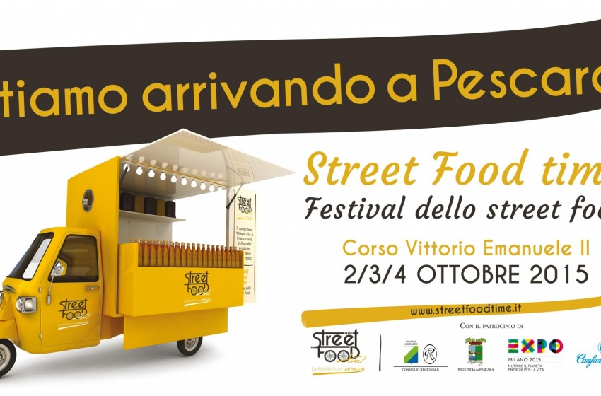Imperdibile 'Street Food Time', dal 2 a 4 ottobre a Pescara