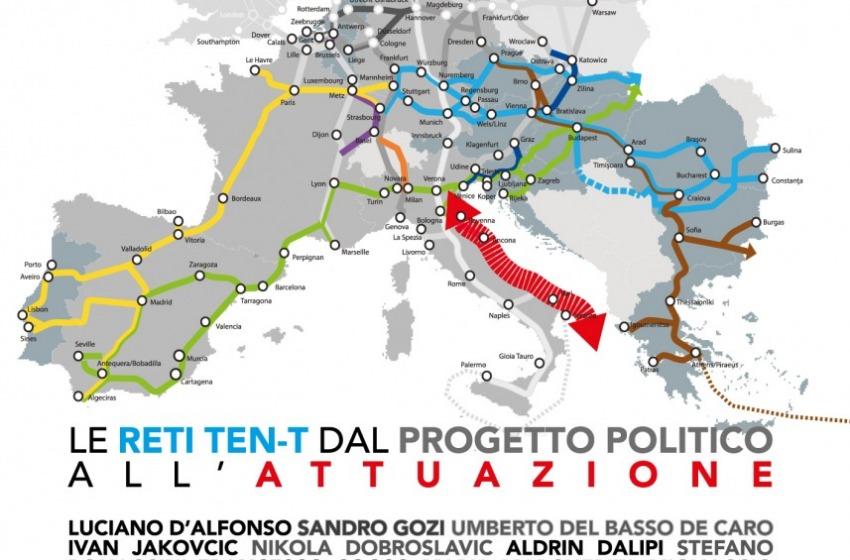 """Le Reti TEN-T: dal progetto politico all'attuazione, D'Alfonso: """"Treno verso il futuro"""""""