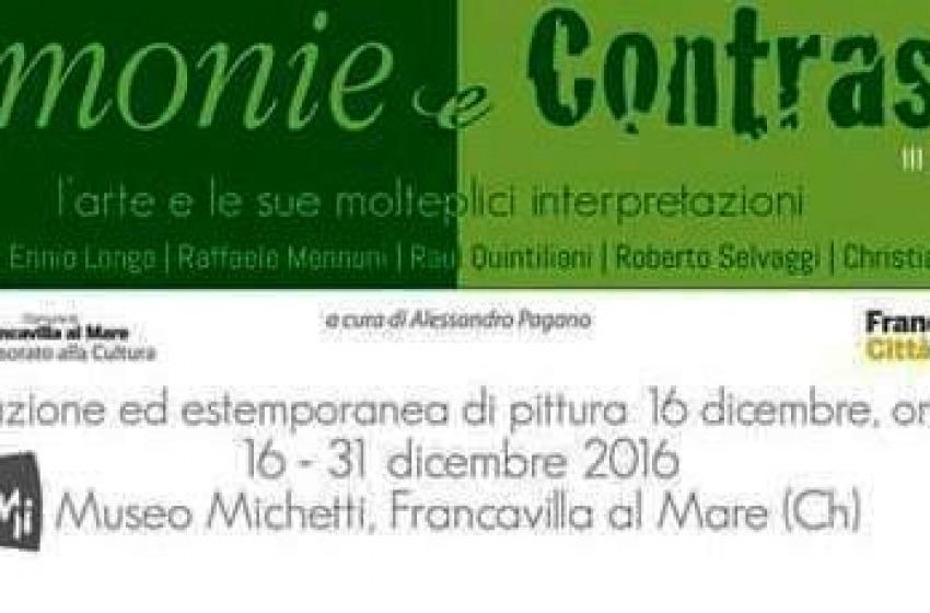 """""""Armonie e Contrasti"""" al Museo Michetti di Francavilla al Mare"""