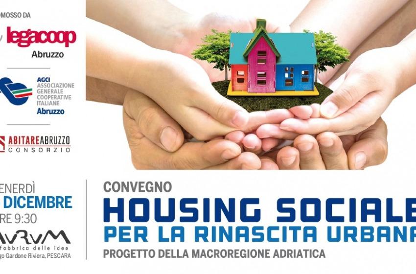 Housing Sociale, convegno sulla rinascita urbana e cultura dell'abitare