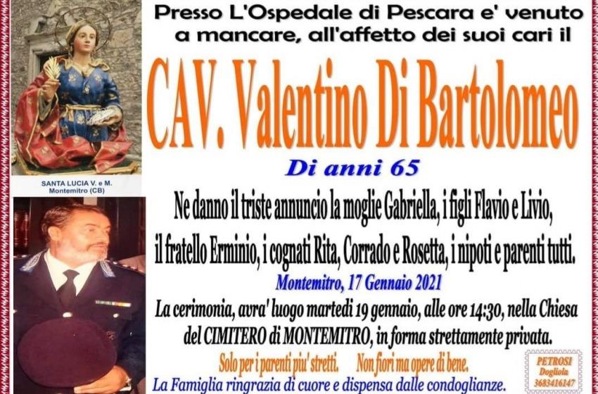 Domani in forma privata l'ultimo saluto al Cav. Valentino Di Bartolomeo