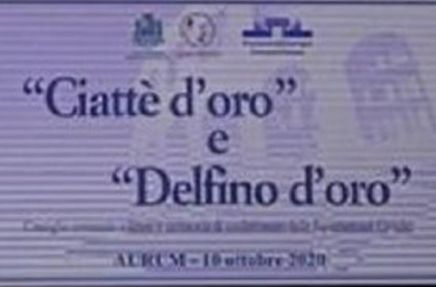 Domenica 10 ottobre la cerimonia per i 'Ciattè e 'Delfino d'Oro'
