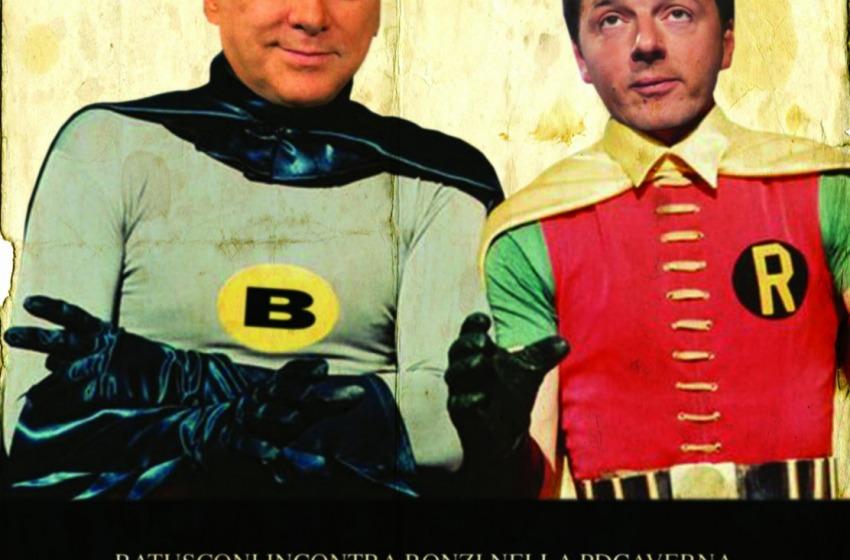 Il Governo Pd-FI con Matteo Renzi è la rivincita del condannato Berlusconi